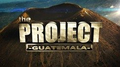 The Project – Guatemala